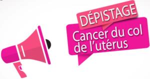 Dépistage cancer du col de l'utérus